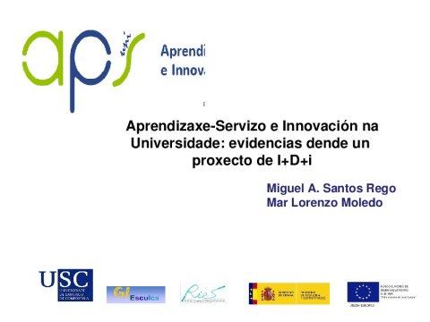 Aprendizaxe-servizo e innovación na universidade: evidencias dende un proxecto de I+D+i - II Simposio internacional sobre aprendizaxe-servizo na Universidade: coidando o aprendizaxe e o capital social dos estudantes
